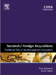 Successful Foreign Acquisitions, 1st Edition,Tony Appleyard,Simon Pallett,ISBN9780750661720