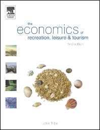 The Economics of Recreation, Leisure and Tourism - 3rd Edition - ISBN: 9780750661805