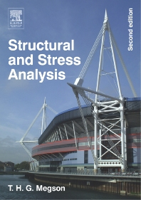 Structural and Stress Analysis - 2nd Edition - ISBN: 9780750662215, 9780080455341