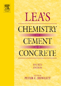 Lea's Chemistry of Cement and Concrete, 4th Edition,Peter Hewlett,ISBN9780750662567