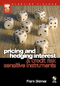 Cover image for Pricing and Hedging Interest and Credit Risk Sensitive Instruments