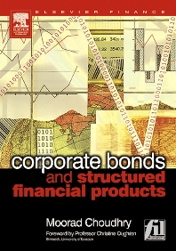 Corporate Bonds and Structured Financial Products, 1st Edition,Moorad Choudhry,ISBN9780750662611
