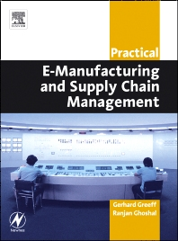 Cover image for Practical E-Manufacturing and Supply Chain Management