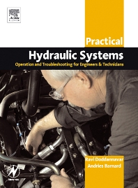 Cover image for Practical Hydraulic Systems: Operation and Troubleshooting for Engineers and Technicians