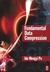 Fundamental Data Compression, 1st Edition,Ida Pu,ISBN9780750663106