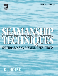 Seamanship Techniques - 3rd Edition - ISBN: 9780750663151
