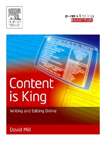 Content is King - 1st Edition - ISBN: 9780750663175