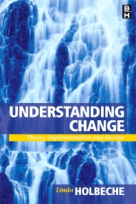Understanding Change - 1st Edition - ISBN: 9780750663410
