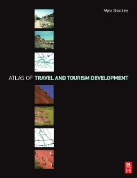 Atlas of Travel and Tourism Development - 1st Edition - ISBN: 9780750663489