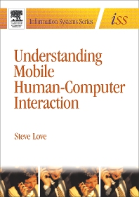Understanding Mobile Human-Computer Interaction, 1st Edition,Steve Love,ISBN9780750663526