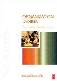 Organization Design - 1st Edition - ISBN: 9780750663670