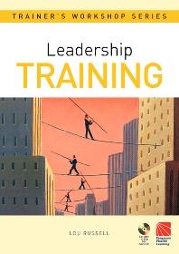 Leadership Training - 1st Edition - ISBN: 9780750663694