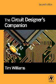 The Circuit Designer's Companion - 2nd Edition - ISBN: 9780750663700, 9780080476513