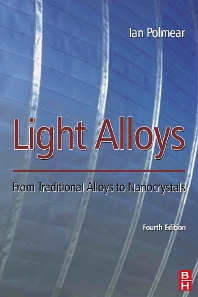 Light Alloys, 4th Edition,Ian Polmear,ISBN9780750663717