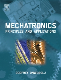 Mechatronics, 1st Edition,Godfrey Onwubolu,ISBN9780750663793
