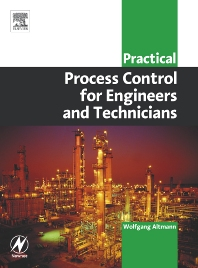 Practical Process Control for Engineers and Technicians, 1st Edition,Wolfgang Altmann,ISBN9780750664004