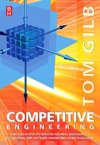 Competitive Engineering, 1st Edition,Tom Gilb,ISBN9780750665070