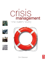 Crisis Management in the Tourism Industry - 2nd Edition - ISBN: 9780750665230