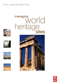Managing World Heritage Sites - 1st Edition - ISBN: 9780750665469