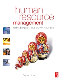 Human Resource Management for the Hospitality and Tourism Industries - 1st Edition - ISBN: 9780750665728
