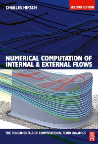 Cover image for Numerical Computation of Internal and External Flows: The Fundamentals of Computational Fluid Dynamics