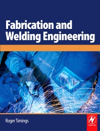 Fabrication and Welding Engineering - 1st Edition - ISBN: 9780750666916