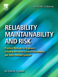 Reliability, Maintainability and Risk - 7th Edition - ISBN: 9780750666947, 9780080458939