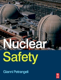 Nuclear Safety, 1st Edition,Gianni Petrangeli,ISBN9780750667234