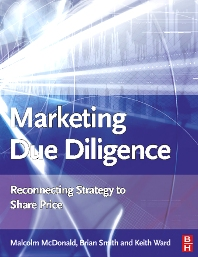 Marketing Due Diligence - 1st Edition - ISBN: 9780750667272, 9780080459424
