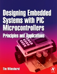 Cover image for Designing Embedded Systems with PIC Microcontrollers