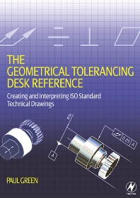 Cover image for The Geometrical Tolerancing Desk Reference