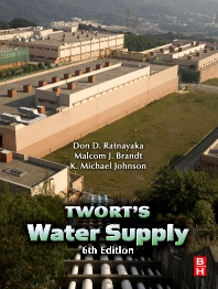 Water Supply, 6th Edition,Don D. Ratnayaka,Malcolm J. Brandt,Michael Johnson,ISBN9780750668439