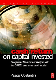 Cash Return on Capital Invested - 1st Edition - ISBN: 9780750668545, 9780080461786