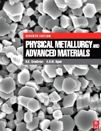 Physical Metallurgy and Advanced Materials - 7th Edition - ISBN: 9780750669061, 9780080552866