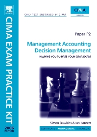 Cover image for CIMA Exam Practice Kit Management Accounting Decision Management