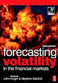 Forecasting Volatility in the Financial Markets - 3rd Edition - ISBN: 9780750669429, 9780080471426