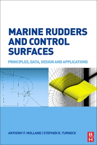 Marine Rudders and Control Surfaces, 1st Edition,Anthony Molland,Stephen Turnock,ISBN9780750669443