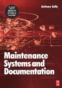 Maintenance Systems and Documentation - 1st Edition - ISBN: 9780750669948, 9780080462622