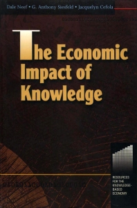 The Economic Impact of Knowledge - 1st Edition - ISBN: 9780750670098