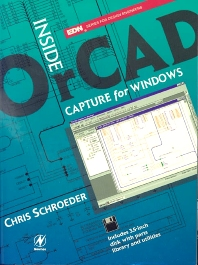 Inside OrCAD Capture for Windows - 1st Edition - ISBN: 9780750670630, 9780080508832