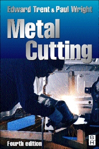 Metal Cutting, 4th Edition,Paul K. Wright,E M Trent,ISBN9780750670692