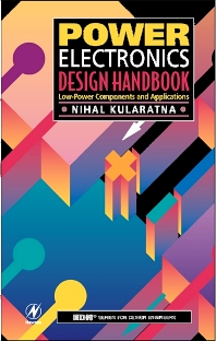 Power Electronics Design Handbook, 1st Edition,Nihal Kularatna,ISBN9780750670739