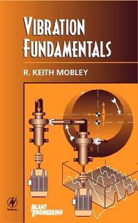 Vibration Fundamentals - 1st Edition - ISBN: 9780750671507, 9780080481616