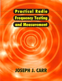Practical Radio Frequency Test and Measurement, 1st Edition,Joseph Carr,ISBN9780750671613