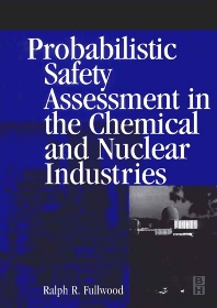 Cover image for Probabilistic Safety Assessment in the Chemical and Nuclear Industries