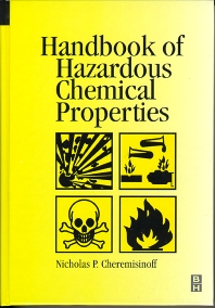 Cover image for Handbook of Hazardous Chemical Properties