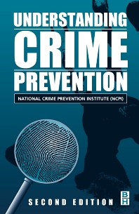 Understanding Crime Prevention, 2nd Edition,George Richards, NCPI,ISBN9780750672207