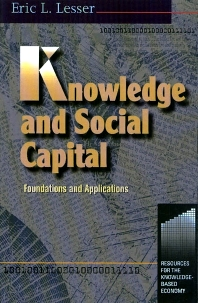 Knowledge and Social Capital - 1st Edition - ISBN: 9780750672221