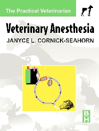Veterinary Anesthesia - 1st Edition - ISBN: 9780750672276, 9780702038570