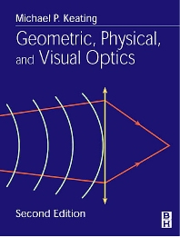 Cover image for Geometric, Physical, and Visual Optics